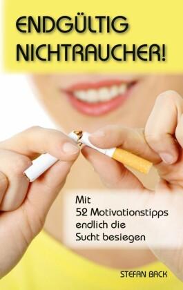 Endgültig Nichtraucher!