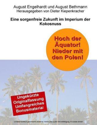 Hoch der Äquator! Nieder mit den Polen! Eine sorgenfreie Zukunft im Imperium der Kokosnuss