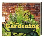 Urban Gardening: Gemüse anbauen auf kleinstem Raum Cover