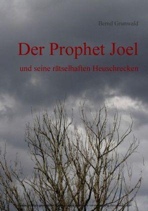 Der Prophet Joel