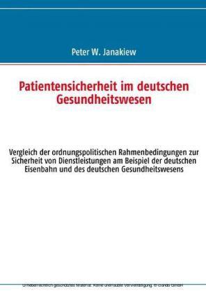 Patientensicherheit im deutschen Gesundheitswesen