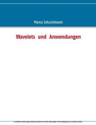Wavelets und Anwendungen