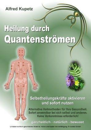 Heilung durch Quantenströmen