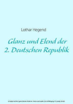 Glanz und Elend der 2. Deutschen Republik