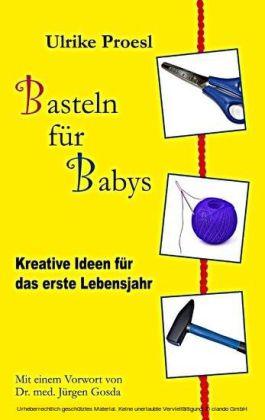Basteln für Babys