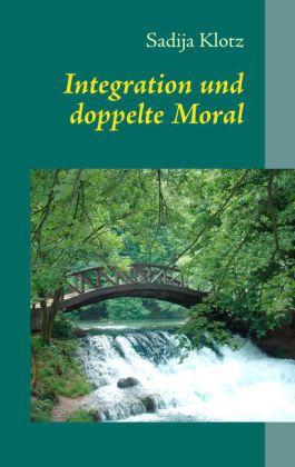 Integration und doppelte Moral