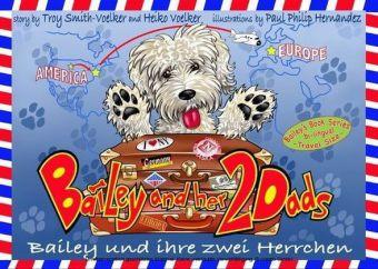 Bailey und ihre zwei Herrchen - Bailey and her two dads