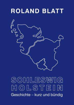Schleswig-Holstein Geschichte - kurz und bündig