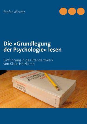 """Die """"Grundlegung der Psychologie"""" lesen"""