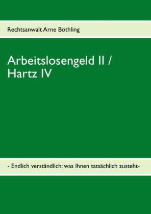 Arbeitslosengeld II / Hartz IV