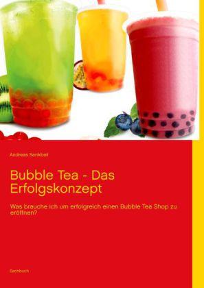 Bubble Tea - Das Erfolgskonzept