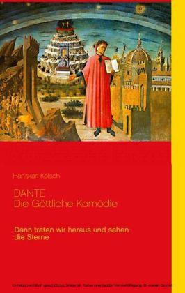 Dante - Die Göttliche Komödie - Divina Commedia
