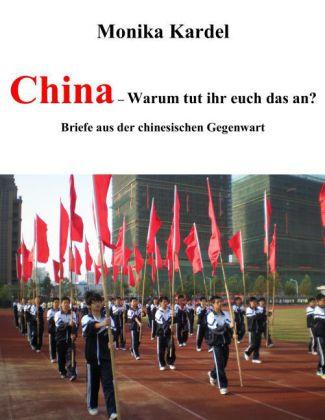 China - Warum tut ihr euch das an?