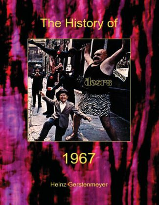 Jim Morrison, The Doors. The History of The Doors 1967