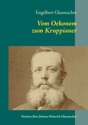 Vom Oekonom zum Kruppianer