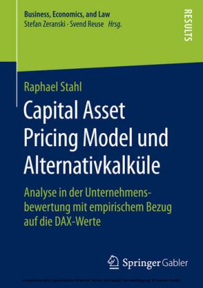 Capital Asset Pricing Model und Alternativkalküle