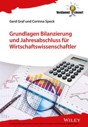 Grundlagen Bilanzierung und Jahresabschluss fr Wirtschaftswissenschaftler