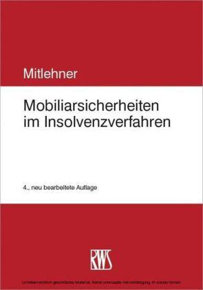 Mobiliarsicherheiten im Insolvenzverfahren
