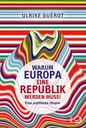 Warum Europa eine Republik werden muss! Cover