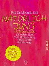 Natürlich jung mit Antioxidantien