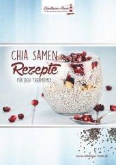 Chia Samen Rezepte für den Thermomix