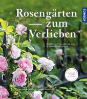 Rosengärten zum Verlieben