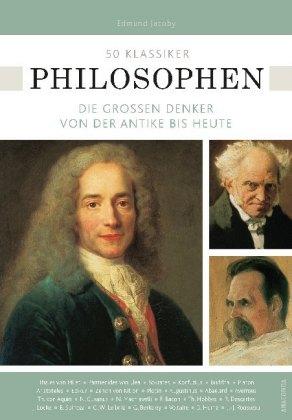 50 Klassiker Philosophen