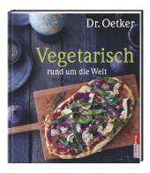 Dr. Oetker Vegetarisch rund um die Welt Cover