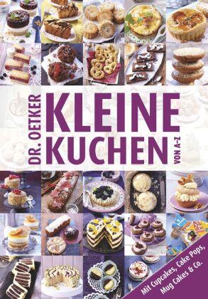 Dr Oetker Kleine Kuchen Von A Z 9783767008663 Bucher Backen