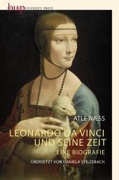 Leonardo Da Vinci und seine Zeit