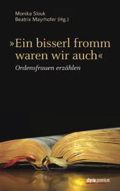 """""""Ein bisserl fromm waren wir auch"""" Cover"""
