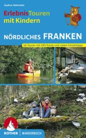Erlebnistouren mit Kindern Nördliches Franken Cover