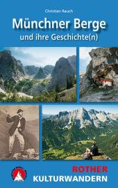 Rother Kulturwandern Münchner Berge und ihre Geschichte(n) Cover