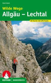 Rother Wanderbuch Wilde Wege Allgäu - Lechtal Cover