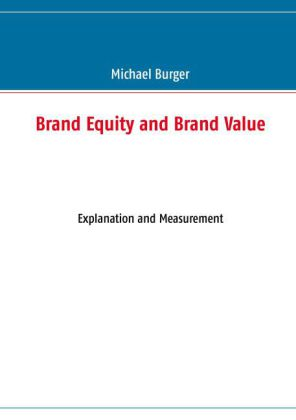 Brand Equity and Brand Value
