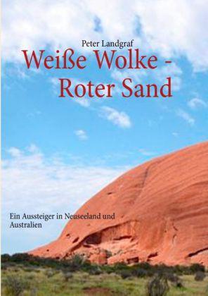 Weiße Wolke - Roter Sand