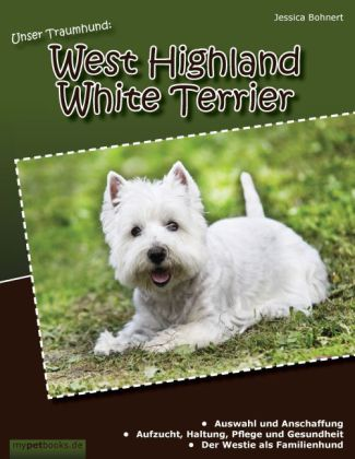 Unser Traumhund: West Highland White Terrier