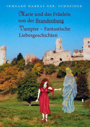 Marie und das Fräulein von der Brandenburg