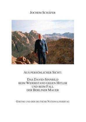 Aus persönlicher Sicht: Das David-Sinnbild beim Widerstand gegen Hitler und beim Fall der Berliner Mauer