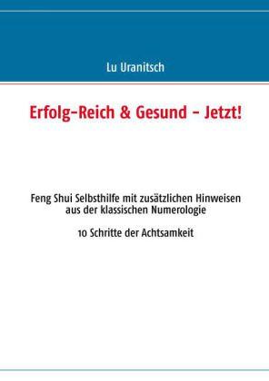 Erfolg-Reich & Gesund - Jetzt!