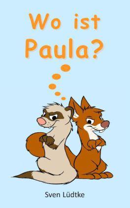 Wo ist Paula?