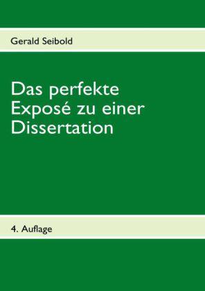 Das perfekte Exposé zu einer Dissertation