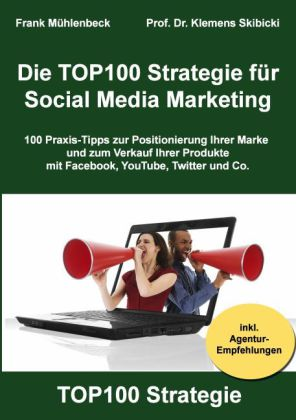 Die TOP100 Strategie für Social Media Marketing