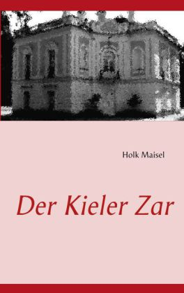 Der Kieler Zar