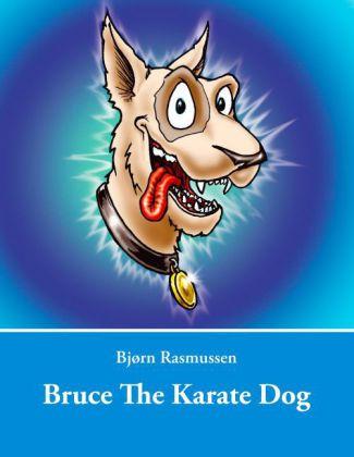 Bruce The Karate Dog