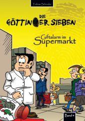 Die Göttinger Sieben - Giftalarm im Supermarkt