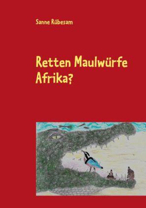 Retten Maulwürfe Afrika?
