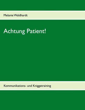 Achtung Patient!