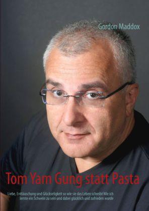 Tom Yam Gung statt Pasta