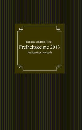 Freiheitskeime 2013